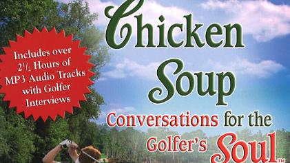 Chicken Soup Conversations For The Golfer's Soul on FREECABLE TV