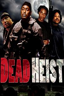 Dead Heist on FREECABLE TV
