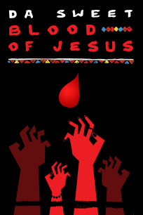 Da Sweet Blood of Jesus on FREECABLE TV